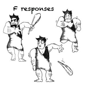 F responses