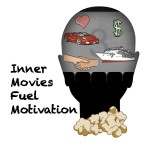 Inner Movies Fuel Motivation 2