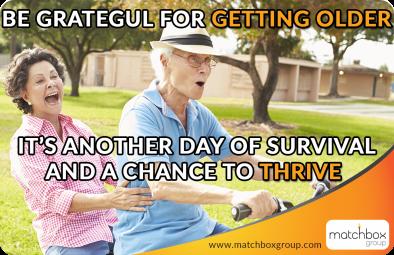 Meme #12 Be Grateful for Getting Older